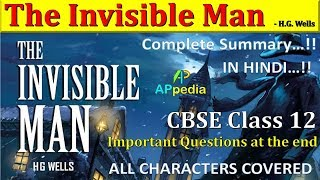 The Invisible Man Complete Summary CBSE Class 12 Last year Board questions solved H G Wells