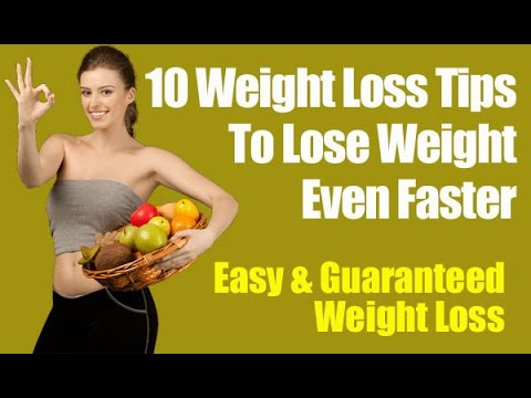 How Can You Lose Weight Fast – 10 Weight Loss Tips To Lose Weight Even Faster