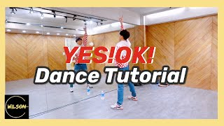 Youth With You - 'YES!OK'  Dance Tutorial (Mirrored)  | 青春有你2主題曲 | 葉益豪Wilson