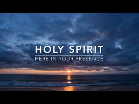 Holy Spirit (Here In Your Presence) - 1 Hour Deep Prayer Music | Spontaneous Worship |Alone With God
