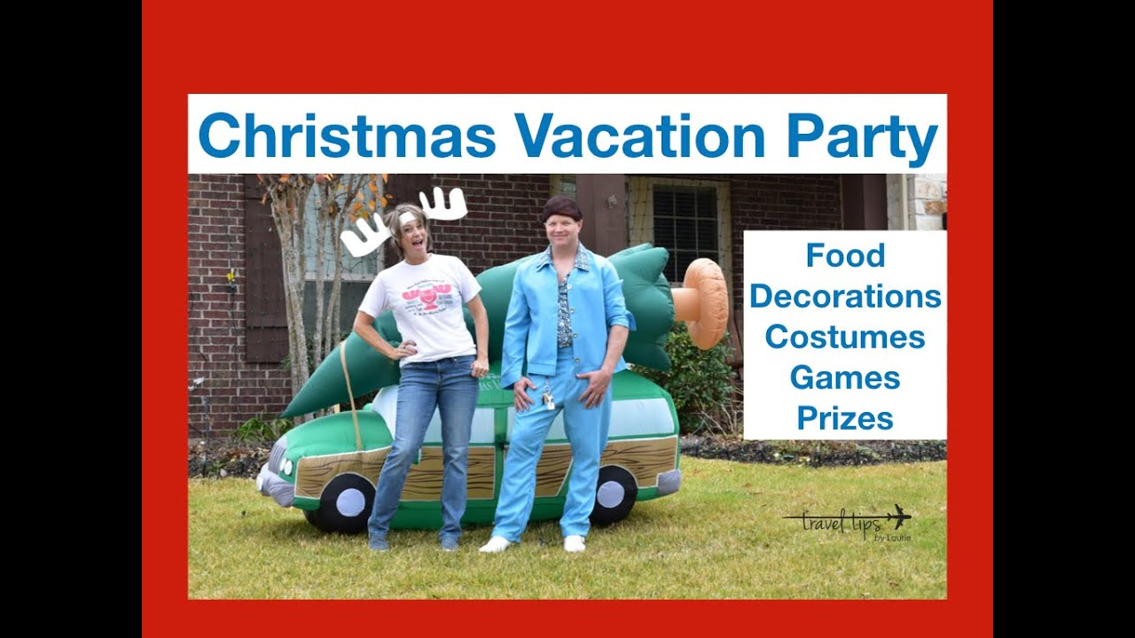 Christmas Vacation Party Like A Griswold Youtube
