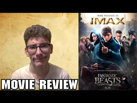 Fantastic Beasts and Where To Find Them [Fantasy Movie Review]