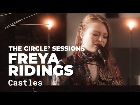 Freya Ridings - Castles | The Circle° Sessions