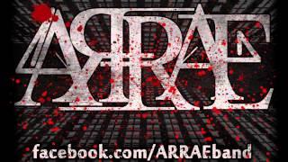 """ARRAE - """"Every Truth, A Lie"""""""