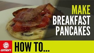 How To Make Breakfast Pancakes With Tim Morris
