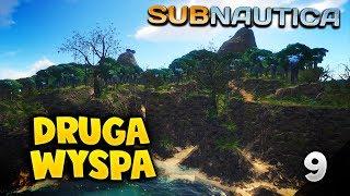 DRUGA WYSPA! - SUBNAUTICA #9