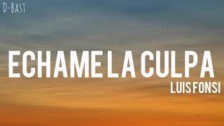 Luis Fonsi Echame la culpa ft Demi Lovato Lyrics.mp3