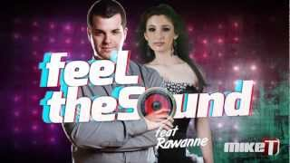 Mike T feat. Rawanne - Feel the Sound (Official Lyric Video by Digital Hits)