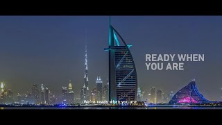 Dubai: Ready When You Are