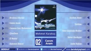 Mehmet Karakuş - Canım Anam