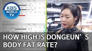 How high is Dongeun's body fat rate? [Boss in the Mirror/ENG/2019.12.22]