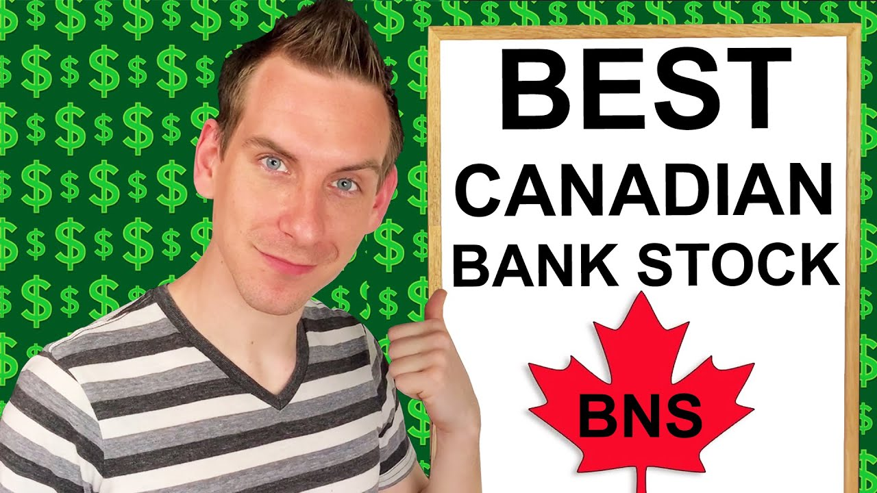 Scotiabank Stock Is The Best Canadian Bank Stock For ...