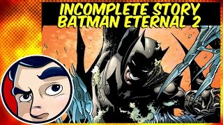 Batman Eternal 2 : The Gang War - Incomplete Story