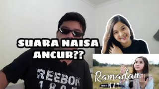 [2.90 MB] SUARA NAISA JELEK?? | REACTION COVER NAISA MAHER ZAIN - RAMADHAN