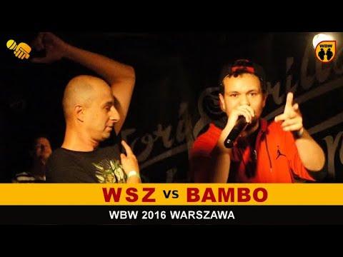 WUJEK SAMO ZŁO vs BAMBO 🎤 WBW 2016 🎤 Warszawa (1/2) Freestyle Battle