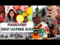 Pondicherry Street Shopping Guide - Sunday Street Market, Mission Street Shopping Haul | AdityIyer