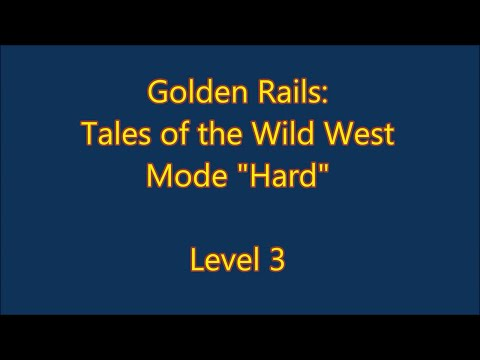 Golden Rails: Tales of the Wild West Level 3 |