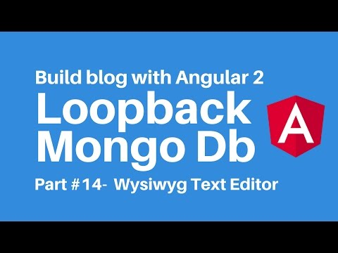 Build blog with Angular 2 Loopback Part 14 using wysiwyg