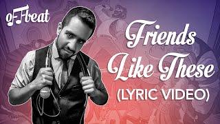 Baixar Friends Like These (Lyric Video)