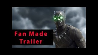 Black Panther Teaser Trailer #1 - (2018) Chadwick Boseman, Michael B. Jordan [HD] [Fan Made]