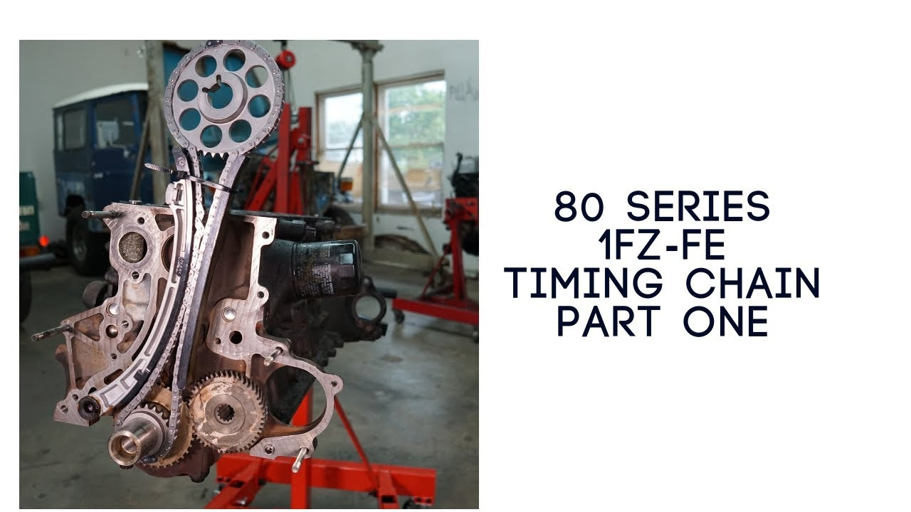 1FZ-FE Timing Chain Part One