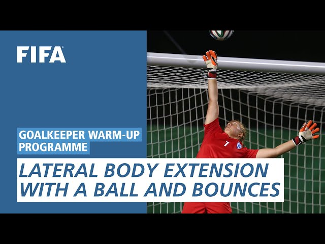 Lateral body extension with a ball and bounces [Goalkeeper Warm-Up Programme]