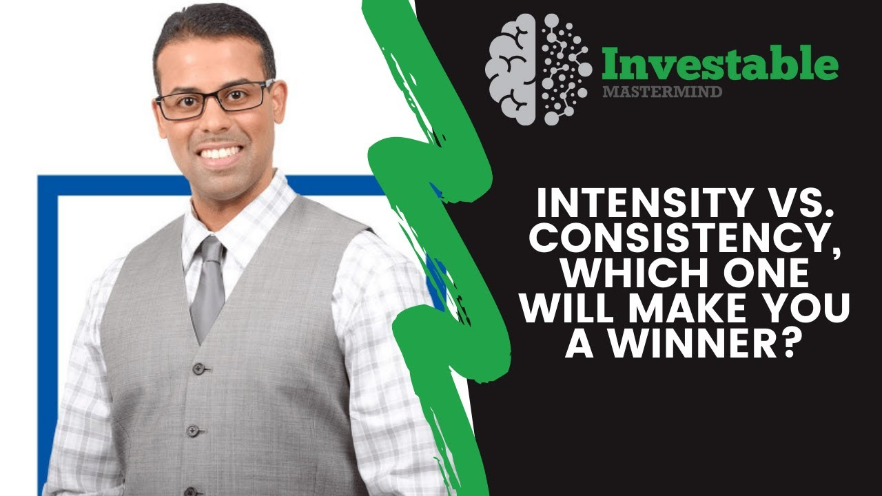 Intensity vs  Consistency, Which One Will Make You a Winner?