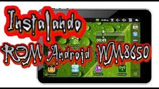 Instalando  ROM Android WM8650 no tablet 7