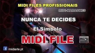 ♬ Midi file  - NUNCA TE DECIDES - El Símbolo