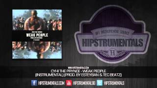 Cyhi The Prynce - Weak People [Instrumental] (Prod. By Esteyban & Tec Beatz) + DOWNLOAD LINK