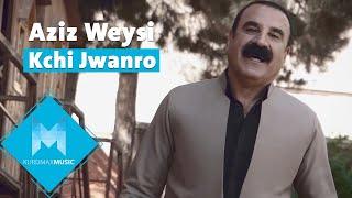 Aziz Waisi - Kchi Jwanro