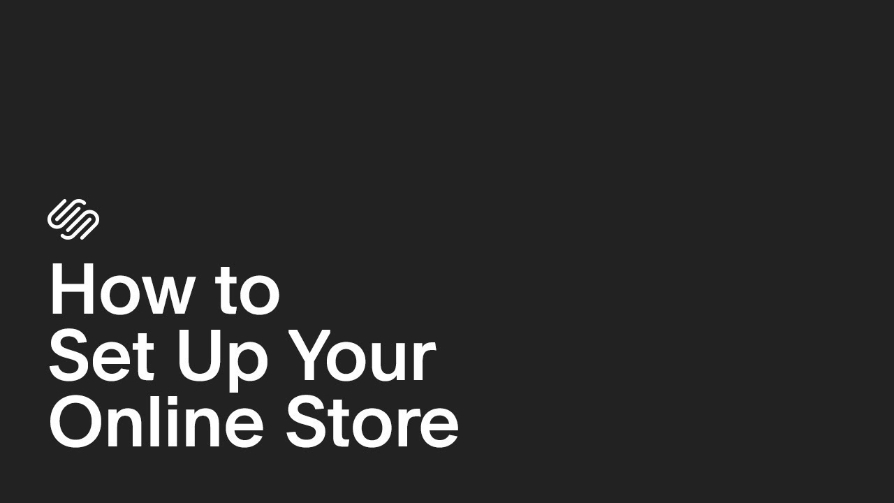 9c1e1f58c How to Set Up Your Online Store   Squarespace E-commerce Tutorial (Ep. 2)
