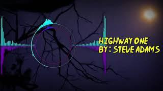 Highway One - Steve Adams Music No Copyright