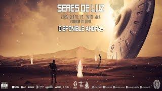 Alien Kartel ft. Twice Mad - Seres de Luz (Video Oficial)