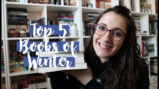 Top Five Books I Read This Winter [2019]