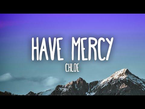 Chlöe – Have Mercy
