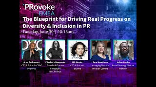 PRovokeEMEA: The Blueprint for Driving Real Progress on Diversity & Inclusion in PR