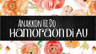 anakkon-hi-do-hamoraon-di-au---lirik-lagu-batak