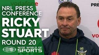 NRL Press Conference: Ricky Stuart - Round 20   NRL on Nine
