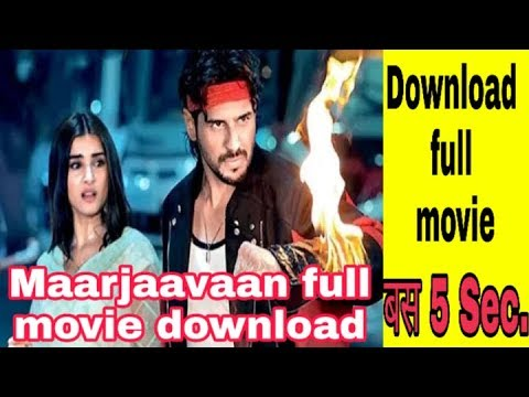 How to download marjaavaan full movie download in Hindi 2019 | Bollywood movies download 2019