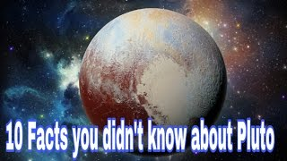 10 Facts you didn't know about Pluto। knowledgeable facts।Best Top facts about Pluto