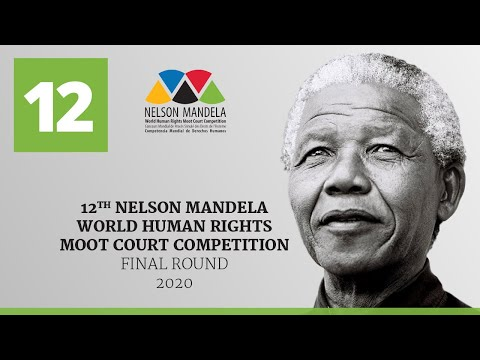 Final Round: 12th Nelson Mandela World Human Rights Moot Court Competition