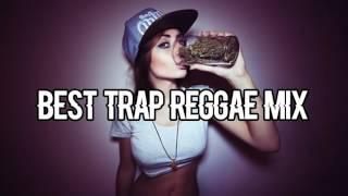 TISs Best Trap Reggae Mix of Popular Songs