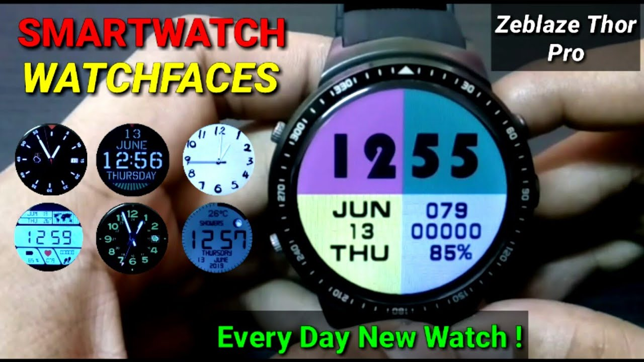 SmartWatch Android Zeblaze Thor Pro-Watch Faces