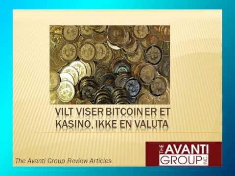 Vilt viser Bitcoin er et kasino, ikke en valuta: Avanti Gruppe Review-artikler
