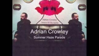 Summer Haze Parade - Adrian Crowley