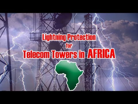 Telecommunications in Africa // EvoDis Lightning Prevention System