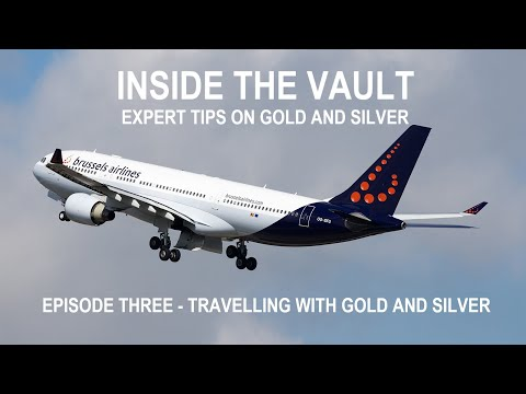 Travelling With Gold and Silver - Expert Tips On Travelling Gold