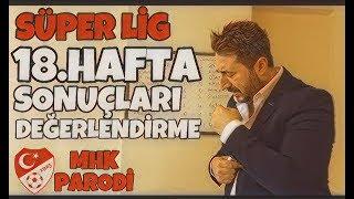 Süper Lig 18.Hafta Sonuçları - Arif Sevimli