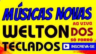 @WELTON DOS TECLADOS OFICIAL SETMBRO 2020 MUSICA NOVA gravado ao vivo